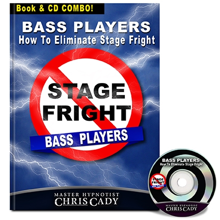 bass players How To Eliminate Stage Fright For bass Players  cd and bok cover