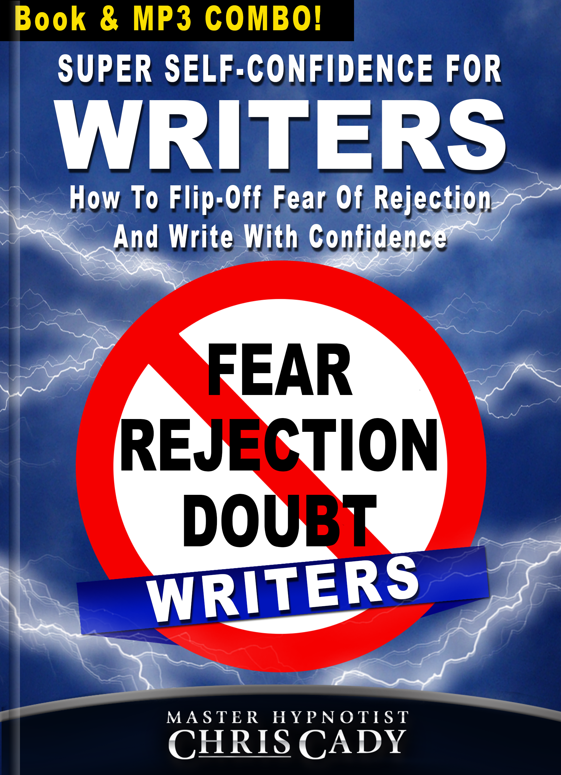 writers self confidence for writers book how to flip off fear of rejection failure and doubt and write with confidence hypnosis